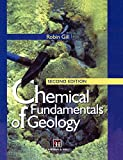 Gill, R.: Chemical Fundamentals of Geology