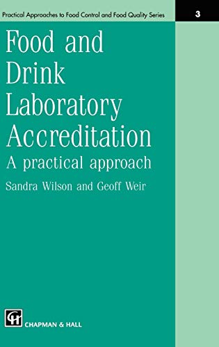 food-and-drink-laboratory-accreditation-a-practical-approach-practical-approaches-to-food-control-and-food-quality-series