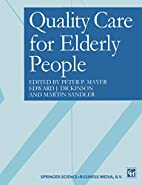 Quality Care for Elderly People by Peter P.…