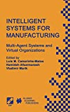 Chapman: Intelligent Systems for Manufacturing: Multi-Agent Systems and Virtual Organizations