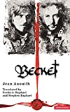 Anouilh, Jean: Becket (Modern Plays)