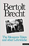Brecht, Bertolt: The Measures Taken and Other Lehrstucke