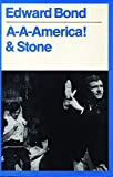 Bond, Edward: A-A AMERICA & STONE (Modern Plays)