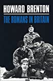 Brenton, Howard: The Romans in Britain (World Classics)