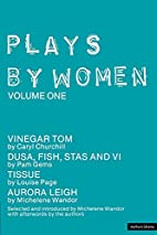 Plays by Women: Volume One by Michelene…