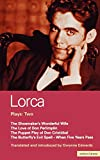 Federico García Lorca: Lorca: Plays: Two: The Shoemaker's Wonderful Wife, The Love of Don Perlimplín, The Puppet Play of Don Cristóbal, The Butterfly's Evil Spell, and When Five Years Pass (Vol 2)