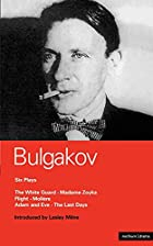 Six plays by Mihail Bulgakov