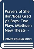 Barry, Sebastian: PRAYERS OF SHERKIN (Methuen New Theatrescript)