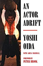 An Actor Adrift (Performance Books) by Yoshi…