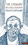 Barry, Sebastian: The Steward Of Christendom (Modern Plays)
