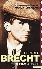 Brecht on Film and Radio by Bertolt Brecht