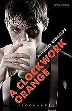 A Clockwork Orange: Play with Music…