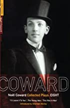Noel Coward: Plays 8 by Noël Coward