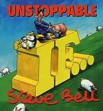 """Bell, Steve: Unstoppable """"If"""""""