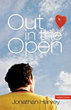 Out In The Open by Jonathan Harvey