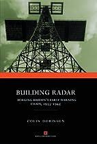 Building Radar: Forging Britain's…