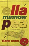 Dunn, Mark: Ella Minnow Pea : A Novel in Letters