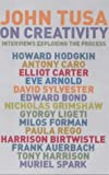 Tusa, John: On Creativity: Interviews Exploring the Process of Creativity