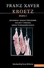 Kroetz Plays: 1: The Farmyard, Request…