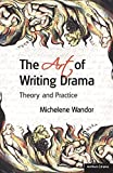 Michelene Wandor: The Art Of Writing Drama (Professional Media Practice)