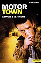Motortown by Simon Stephens