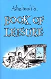 Thelwell, Norman: Thelwell's Book of Leisure (Methuen Humour)