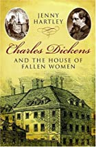 Charles Dickens and the House of Fallen…