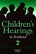 Children's Hearings in Scotland by Kenneth…