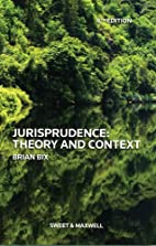 Jurisprudence: Theory and Context by Brian…