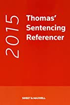Sentencing Referencer 2015 by Dr. David A.…