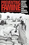 Curtis, Donald: Preventing Famine: Policies and Prospects for Africa