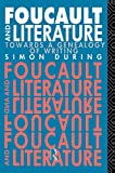During, Simon: Foucault and Literature: Towards a Genealogy of Writing