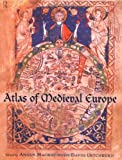 Mackay, Angus: Atlas of Medieval Europe