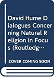 Tweyman, Stanley: David Hume Dialogues Concerning Natural Religion in Focus