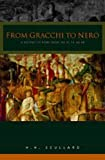 Scullard, H.H.: From the Gracchi to Nero: A History of Rome from 133 B.C. to A.D. 68