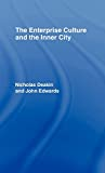 Deakin, Nicholas: The Enterprise Culture and the Inner City