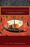 Ehrenberg, Victor: From Solon to Socrates: Greek History and Civilization during the Sixth and Fifth Centuries B.C.