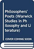 Wood, David: Philosophers' Poets (Warwick Studies in Philosophy and Literature)