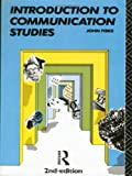 Fiske, John: Introduction to Communication Studies