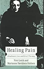 Healing Pain: Attachment, Loss, and Grief…
