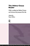 Sellers, Susan: The Helene Cixous Reader