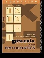 Dyslexia and Mathematics by Elaine Miles