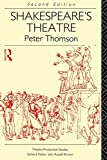 Thomson, Peter: Shakespeare's Theatre