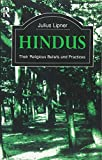 Lipner, Julius: Hindus: Their Religious Beliefs and Practices