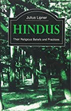 Hindus: Their Religious Beliefs and…