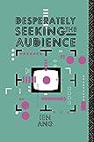 Desperately Seeking the Audience –…