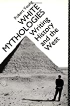White Mythologies by Robert Young