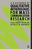 Jensen, Klaus Bruhn: A Handbook of Qualitative Methodologies for Mass Communication Research