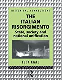 Riall, Lucy: The Italian Risorgimento: State, Society and National Unification