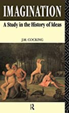 Imagination: A Study in the History of Ideas…